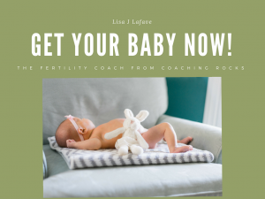 Get Your Baby Now!