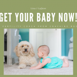 Get Your Baby Now