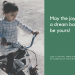 May the Joy of a Dream Baby Be Yours