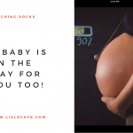A baby is on the way for you too!